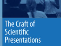Craft of Scientific Presentations